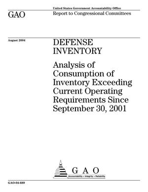 Primary view of object titled 'Defense Inventory: Analysis of Consumption of Inventory Exceeding Current Operating Requirements Since September 30, 2001'.