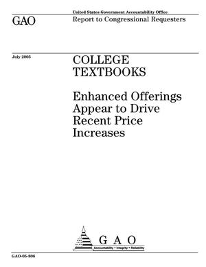 Primary view of object titled 'College Textbooks: Enhanced Offerings Appear to Drive Recent Price Increases'.