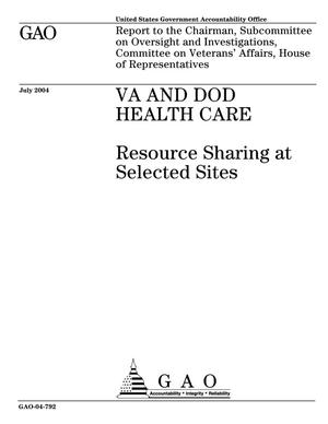 Primary view of object titled 'VA and DOD Health Care: Resource Sharing At Selected Sites'.