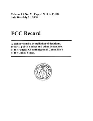 Primary view of object titled 'FCC Record, Volume 15, No. 21, Pages 12611 to 13198, July 10 - July 21, 2000'.