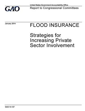 Primary view of object titled 'Flood Insurance: Strategies for Increasing Private Sector Involvement'.