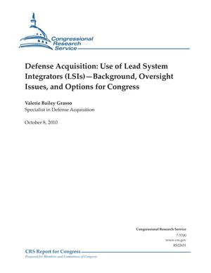 Defense Acquisition: Use of Lead System Integrators (LSIs) -- Background, Oversight Issues, and Options for Congress