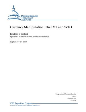 Currency Manipulation: The IMF and WTO