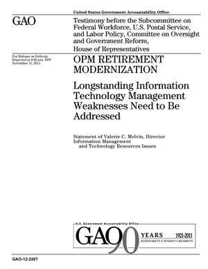 Primary view of object titled 'OPM Retirement Modernization: Longstanding Information Technology Management Weaknesses Need to Be Addressed'.