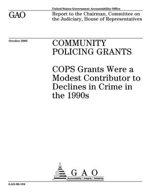 Primary view of object titled 'Community Policing Grants: COPS Grants Were a Modest Contributor to Declines in Crime in the 1990s'.