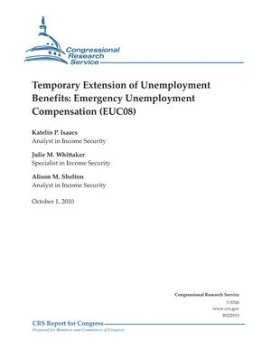 Temporary Extension of Unemployment Benefits: Emergency Unemployment Compensation (EUC08)