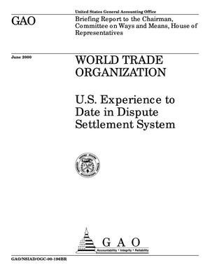 Primary view of object titled 'World Trade Organization: U.S. Experience to Date in Dispute Settlement System'.