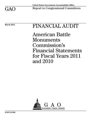 Primary view of object titled 'Financial Audit: American Battle Monuments Commission's Financial Statements for Fiscal Years 2011 and 2010'.