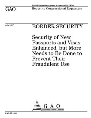 Primary view of object titled 'Border Security: Security of New Passports and Visas Enhanced, but More Needs to Be Done to Prevent Their Fraudulent Use'.