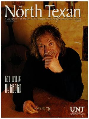 The North Texan, Volume 56, Number 1, Spring 2006