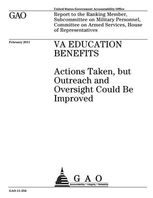 Primary view of object titled 'VA Education Benefits: Actions Taken, but Outreach and Oversight Could Be Improved'.