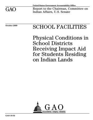 Primary view of object titled 'School Facilities: Physical Conditions in School Districts Receiving Impact Aid for Students Residing on Indian Lands'.