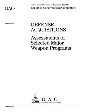 Primary view of object titled 'Defense Acquisitions: Assessments of Selected Major Weapon Programs'.