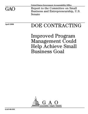 Primary view of object titled 'DOE Contracting: Improved Program Management Could Help Achieve Small Business Goal'.