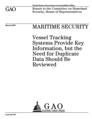 Primary view of object titled 'Maritime Security: Vessel Tracking Systems Provide Key Information, but the Need for Duplicate Data Should Be Reviewed'.