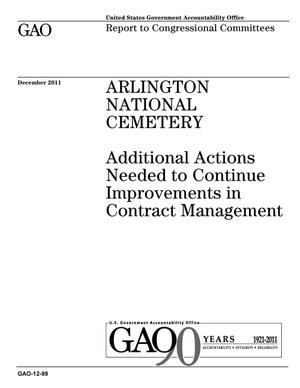 Primary view of object titled 'Arlington National Cemetery: Additional Actions Needed to Continue Improvements in Contract Management'.