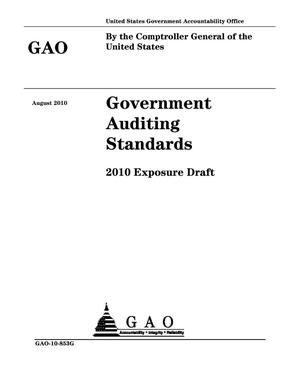 Primary view of object titled 'Government Auditing Standards: 2010 Exposure Draft'.