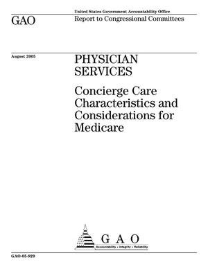 Primary view of object titled 'Physician Services: Concierge Care Characteristics and Considerations for Medicare'.