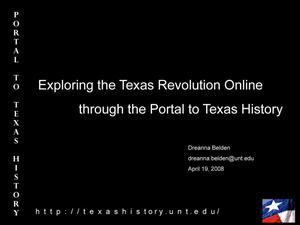 Primary view of object titled 'Exploring the Texas Revolution Online through The Portal to Texas History'.