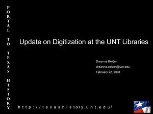 Primary view of object titled 'Update on Digitization at the University of North Texas (UNT) Libraries'.