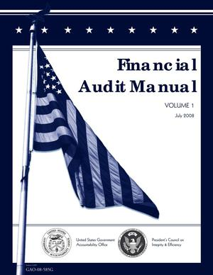 Primary view of object titled 'Financial Audit Manual: Volume 1, July 2008 (Supersedes GAO-08-81G)'.