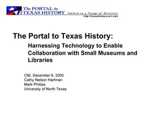 The Portal to Texas History: Harnessing Technology to Enable Collaboration with Small Museums and Libraries