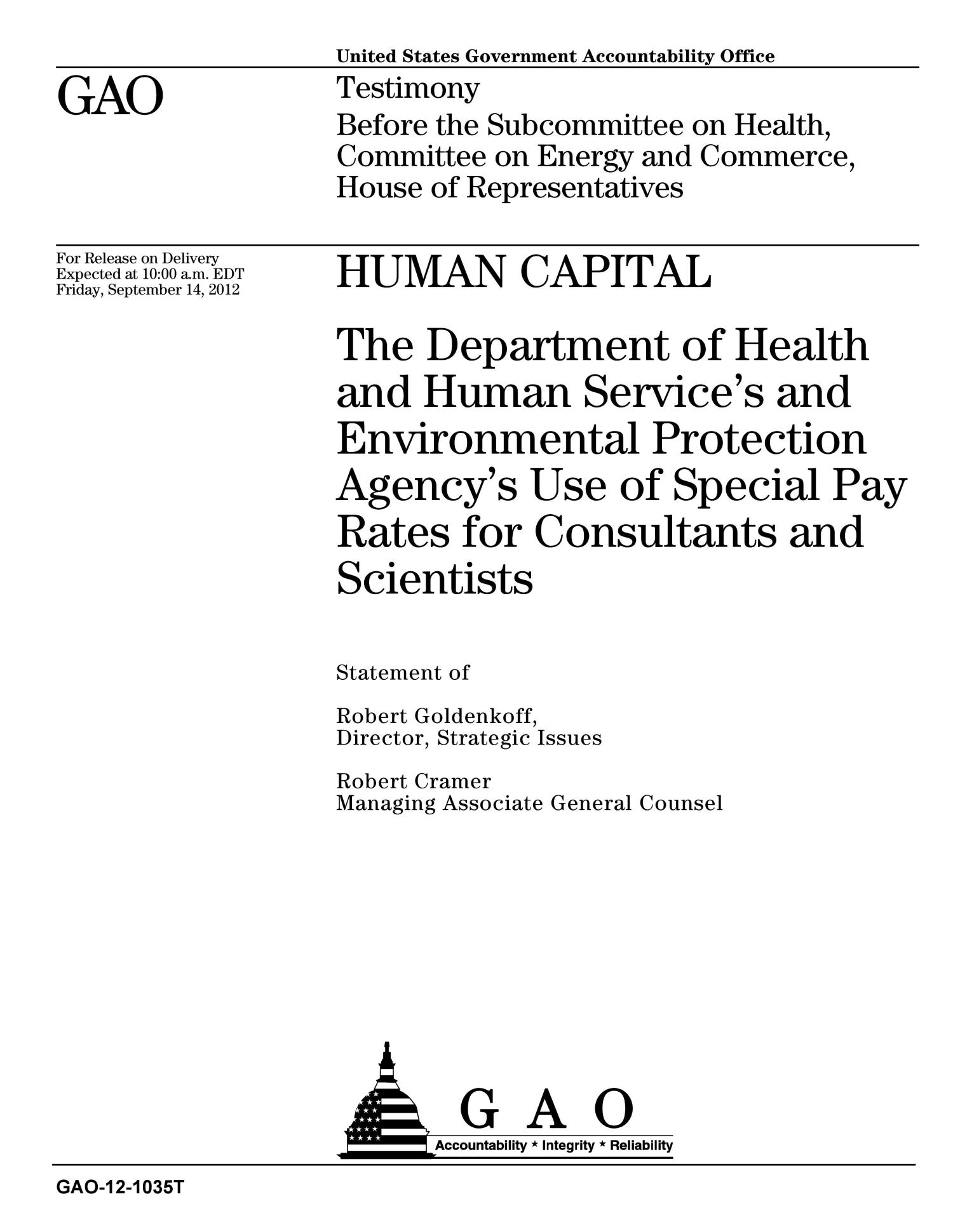 Human Capital: The Department of Health and Human Service's and Environmental Protection Agency's Use of Special Pay Rates for Consultants and Scientists                                                                                                      [Sequence #]: 1 of 23