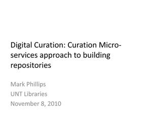 Primary view of object titled 'Digital Curation: Curation Micro-services approach to Building Repositories'.