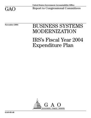 Primary view of object titled 'Business Systems Modernization: IRS's Fiscal Year 2004 Expenditure Plan'.