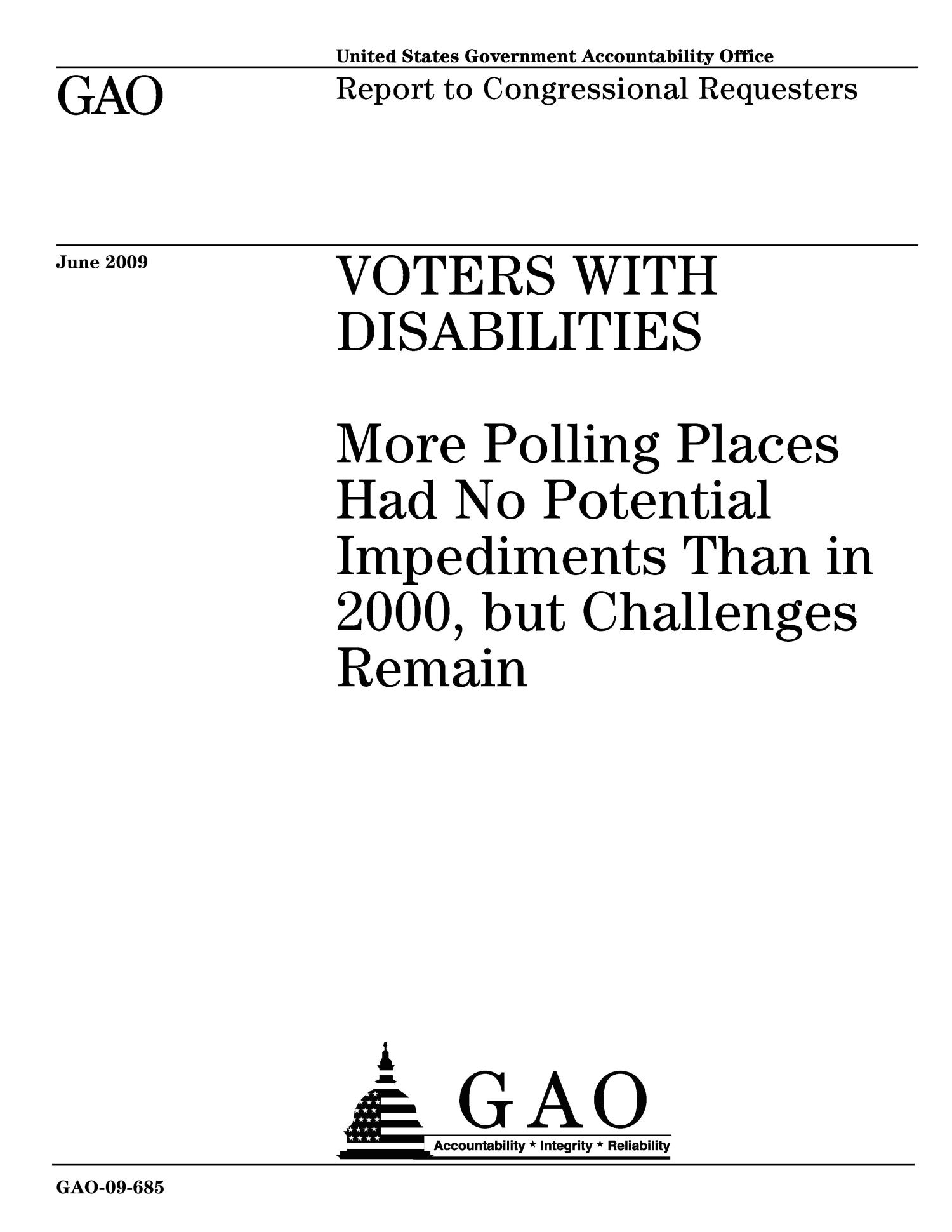 Voters With Disabilities: More Polling Places Had No Potential Impediments Than in 2000, but Challenges Remain                                                                                                      [Sequence #]: 1 of 47
