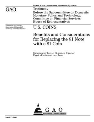 Primary view of object titled 'U.S. Coins: Benefits and Considerations for Replacing the $1 Note with a $1 Coin'.