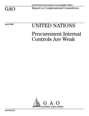 Primary view of object titled 'United Nations: Procurement Internal Controls Are Weak'.