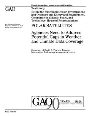 Primary view of object titled 'Polar Satellites: Agencies Need to Address Potential Gaps in Weather and Climate Data Coverage'.