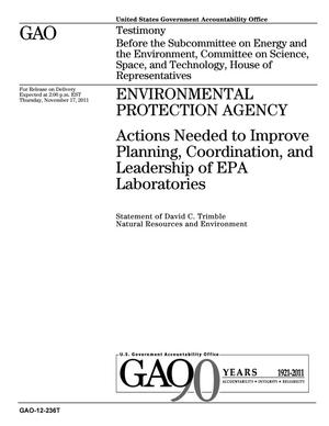 Primary view of object titled 'Environmental Protection Agency: Actions Needed to Improve Planning, Coordination, and Leadership of EPA Laboratories'.