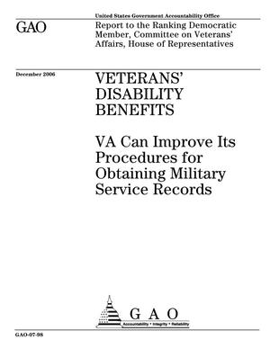 Primary view of object titled 'Veterans' Disability Benefits: VA Can Improve Its Procedures for Obtaining Military Service Records'.