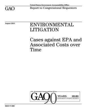 Primary view of object titled 'Environmental Litigation: Cases against EPA and Associated Costs over Time'.
