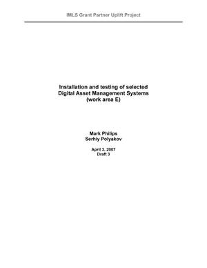 Installation and Testing of Selected Digital Asset Management Systems (work area E)