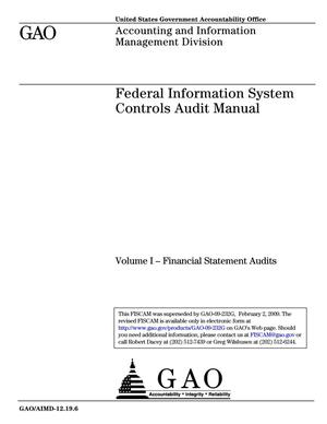 Primary view of object titled 'Federal Information System Controls Audit Manual: Volume I Financial Statement Audits [Superseded by GAO-09-232G]'.