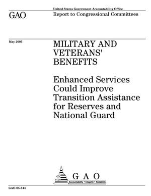 Primary view of object titled 'Military and Veterans' Benefits: Enhanced Services Could Improve Transition Assistance for Reserves and National Guard'.
