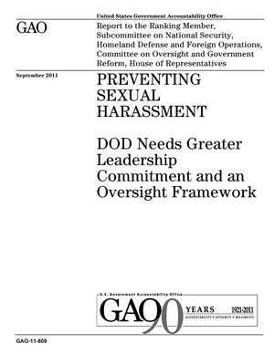 Primary view of object titled 'Preventing Sexual Harassment: DOD Needs Greater Leadership Commitment and an Oversight Framework'.