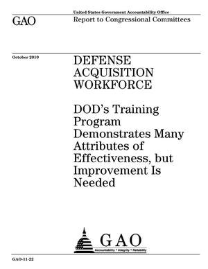 Primary view of object titled 'Defense Acquisition Workforce: DOD's Training Program Demonstrates Many Attributes of Effectiveness, but Improvement Is Needed'.