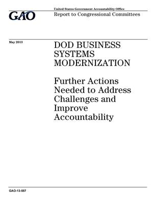 Primary view of object titled 'DOD Business Systems Modernization: Further Actions Needed to Address Challenges and Improve Accountability'.