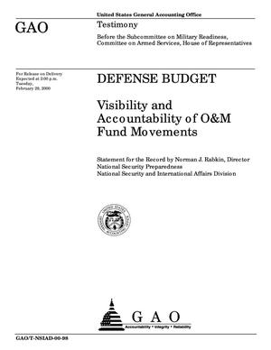 Primary view of object titled 'Defense Budget: Visibility and Accountability of O&M Fund Movements'.