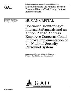 Primary view of object titled 'Human Capital: Continued Monitoring of Internal Safeguards and an Action Plan to Address Employee Concerns Could Improve Implementation of the National Security Personnel System'.