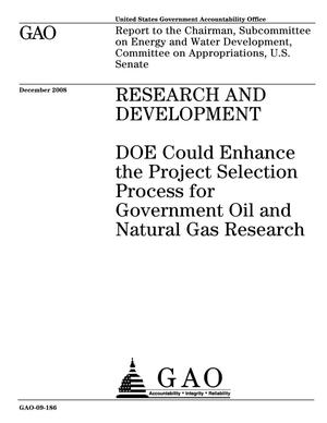 Primary view of object titled 'Research and Development: DOE Could Enhance the Project Selection Process for Government Oil and Natural Gas Research'.