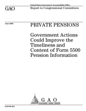 Primary view of object titled 'Private Pensions: Government Actions Could Improve the Timeliness and Content of Form 5500 Pension Information'.