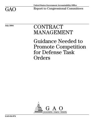 Primary view of object titled 'Contract Management: Guidance Needed to Promote Competition for Defense Task Orders'.
