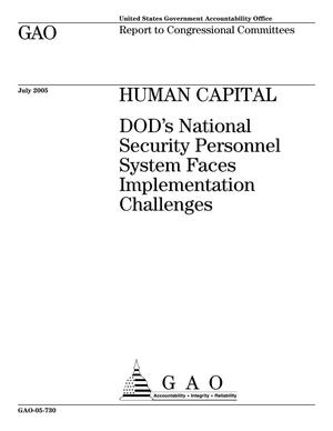 Primary view of object titled 'Human Capital: DOD's National Security Personnel System Faces Implementation Challenges'.