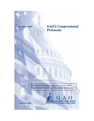 Primary view of object titled 'GAO's Congressional Protocols (Superseded by GAO-04-310G)'.