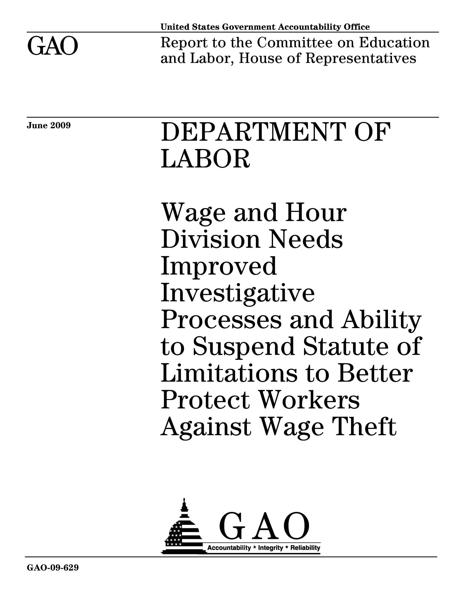 Department of Labor: Wage and Hour Division Needs Improved Investigative Processes and Ability to Suspend Statute of Limitations to Better Protect Workers Against Wage Theft                                                                                                      [Sequence #]: 1 of 57